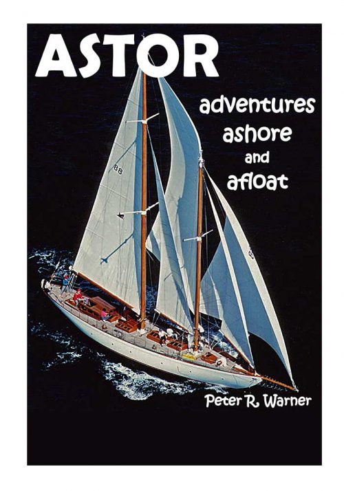 Astor –Adventures Ashore and Afloat